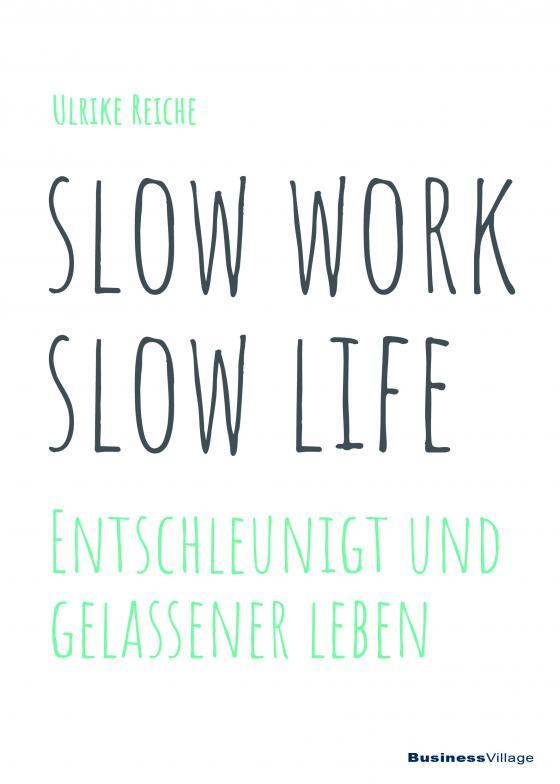 Cover-Bild slow work – slow life