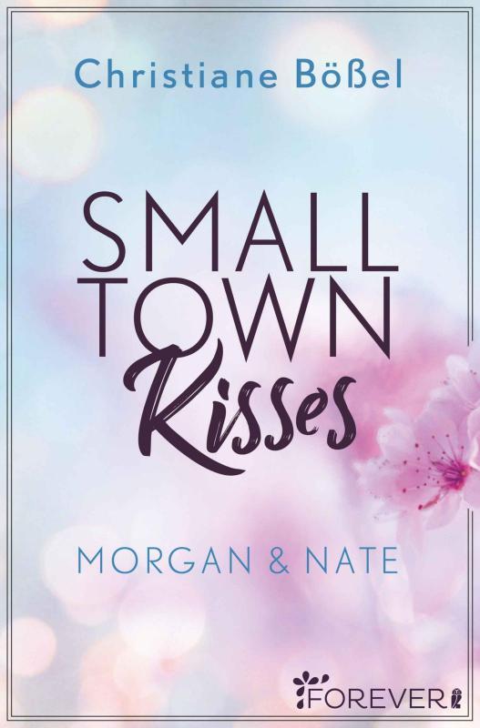 Cover-Bild Small Town Kisses