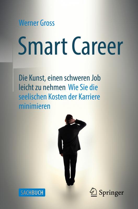 Cover-Bild Smart Career: Die Kunst, einen schweren Job leicht zu nehmen