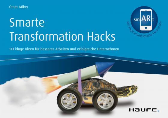 Cover-Bild Smarte Transformation Hacks - inkl. Augmented-Reality-App