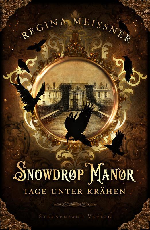 Cover-Bild Snowdrop Manor: Tage unter Krähen