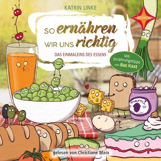 Cover-Bild So ernähren wir uns richtig - Das Einmaleins des Essens