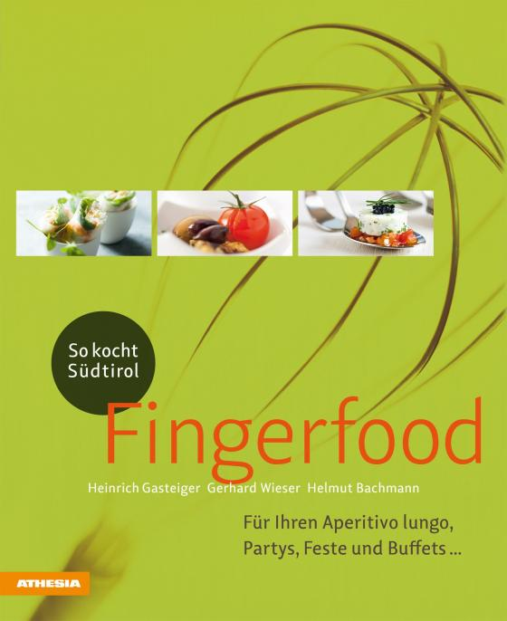 Cover-Bild So kocht Südtirol – Fingerfood
