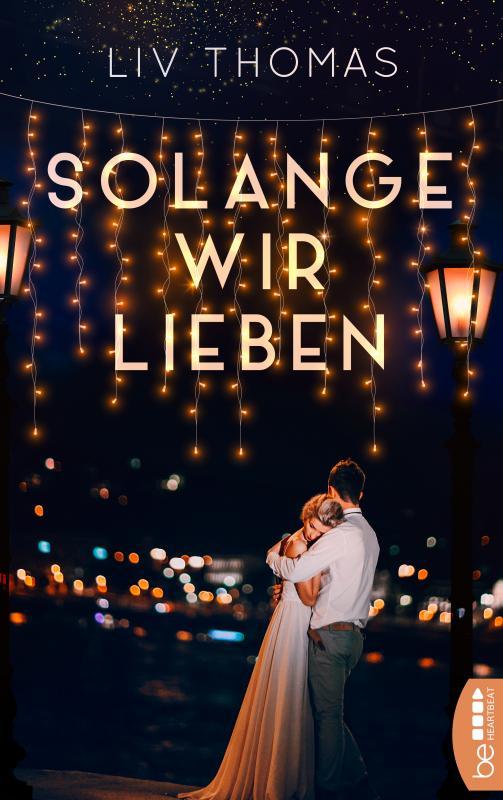 Cover-Bild Solange wir lieben