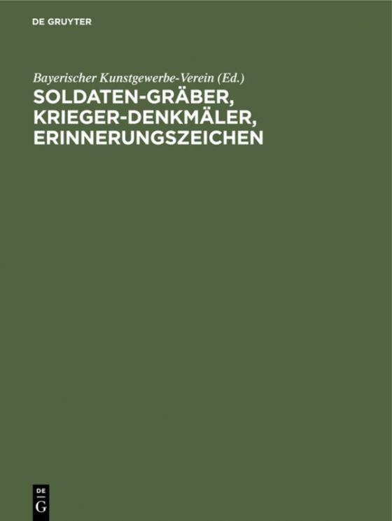 Cover-Bild Soldaten-Gräber, Krieger-Denkmäler, Erinnerungszeichen