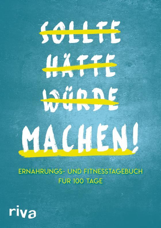 Cover-Bild Sollte Hätte Würde Machen!