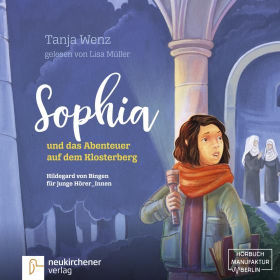 Cover-Bild Sophia und das Abenteuer auf dem Klosterberg - Hörbuch