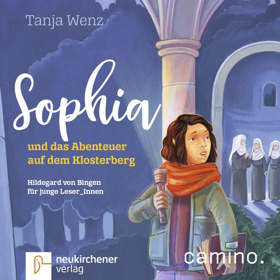 Cover-Bild Sophia und das Abenteuer auf dem Klosterberg