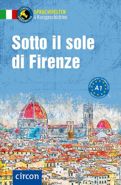 Cover-Bild Sotto il sole di Firenze
