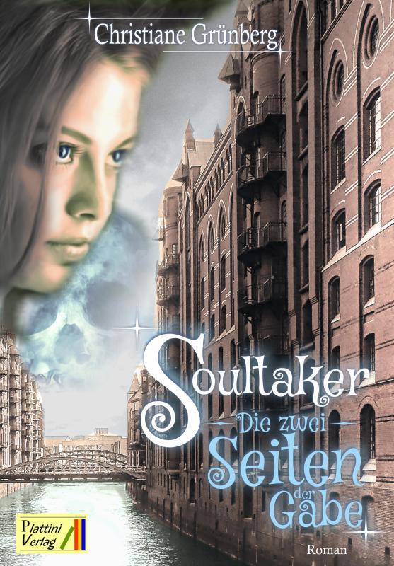 Cover-Bild Soultaker - Die zwei Seiten der Gabe