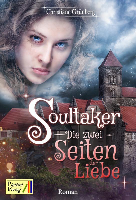Cover-Bild Soultaker - Die zwei Seiten der Liebe