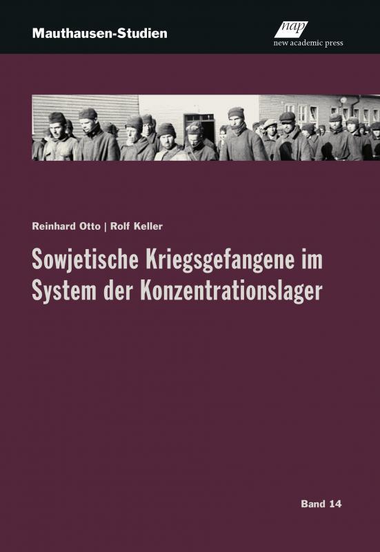 Cover-Bild Sowjetische Kriegsgefangene im System der nationalsozialistischen Konzentrationslager