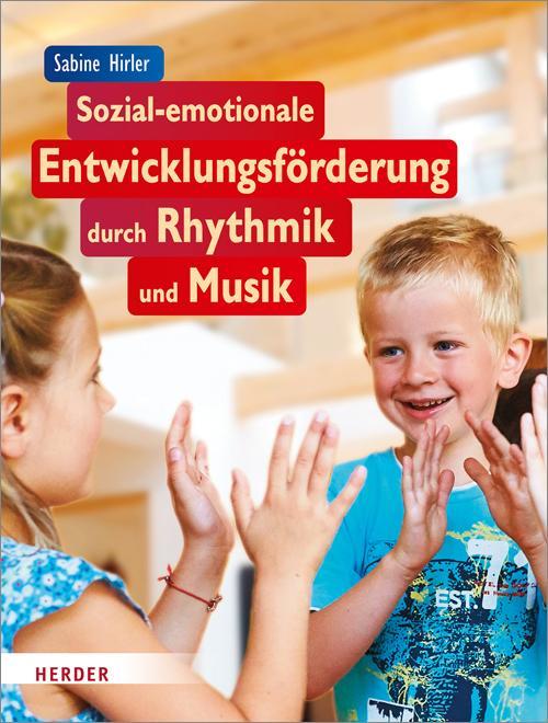Cover-Bild Sozial-emotionale Entwicklungsförderung durch Rhythmik und Musik