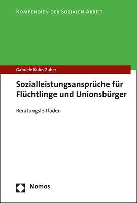 Cover-Bild Sozialleistungsansprüche für Flüchtlinge und Unionsbürger