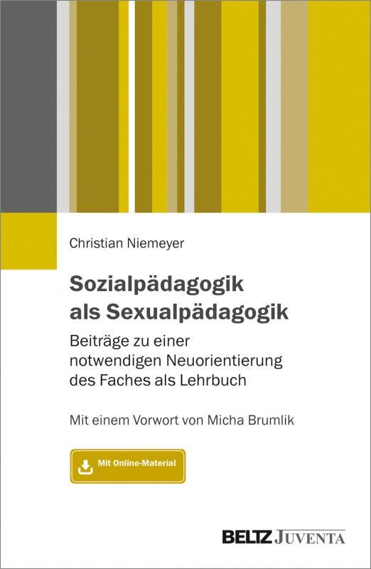 Cover-Bild Sozialpädagogik als Sexualpädagogik