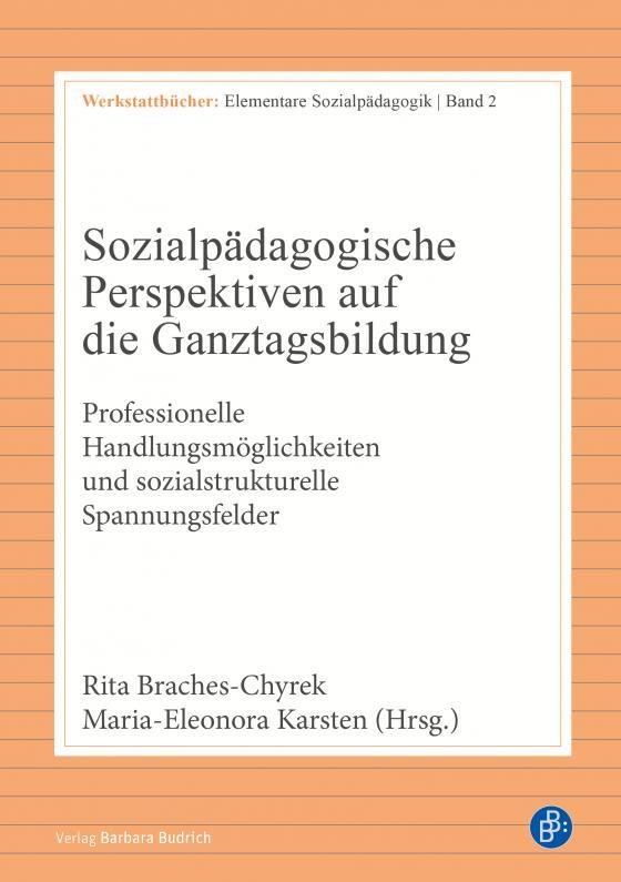 Cover-Bild Sozialpädagogische Perspektiven auf die Ganztagsbildung