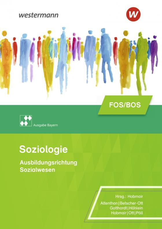 Cover-Bild Soziologie / Soziologie für die Berufliche Oberschule – Ausgabe Bayern