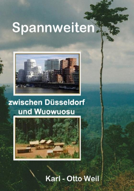 Cover-Bild Spannweiten zwischen Düsseldorf und Wuowuosu