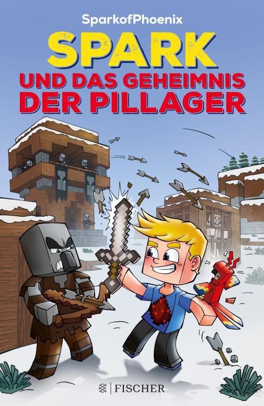 Cover-Bild SparkofPhoenix: Spark und das Geheimnis der Pillager (Minecraft-Roman Band 1)