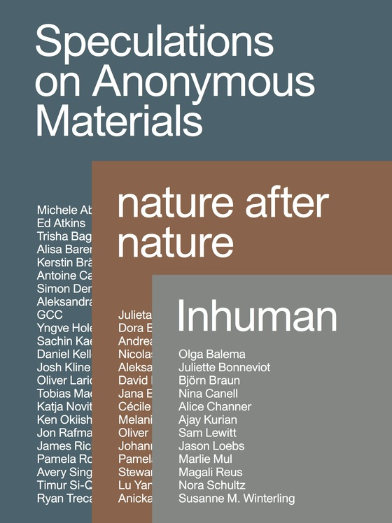 Cover-Bild Speculations on Anonymous Material, nature after nature, Inhuman