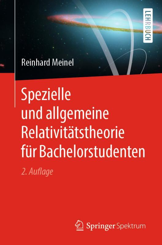 Cover-Bild Spezielle und allgemeine Relativitätstheorie für Bachelorstudenten