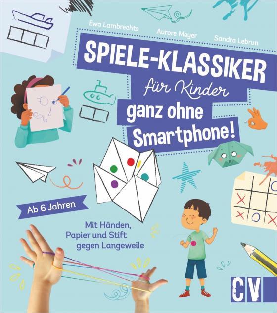 Cover-Bild Spiele-Klassiker für Kinder - ganz ohne Smartphone!
