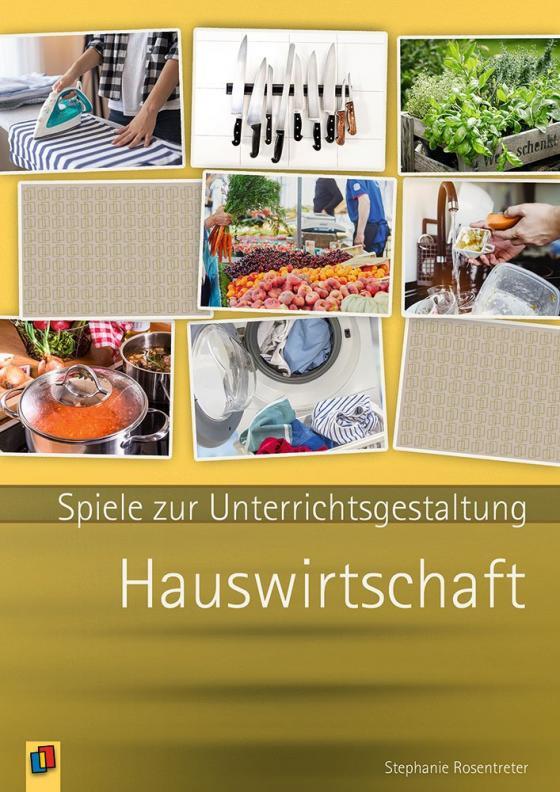 Cover-Bild Spiele zur Unterrichsgestaltung - Hauswirtschaft