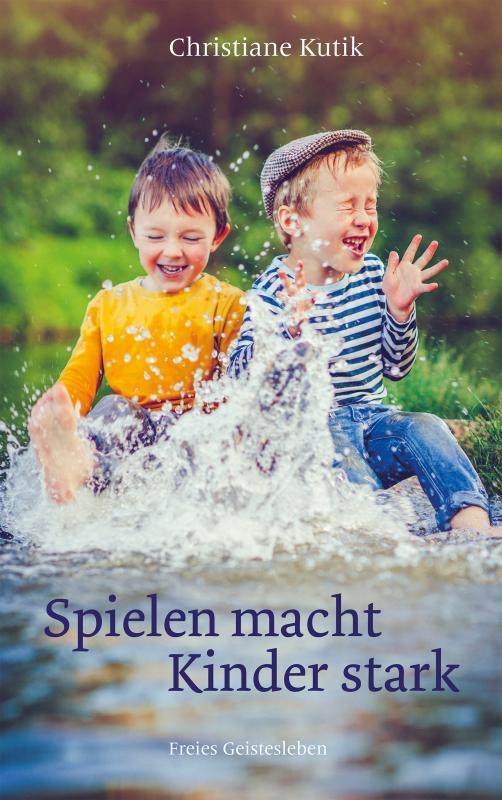 Cover-Bild Spielen macht Kinder stark