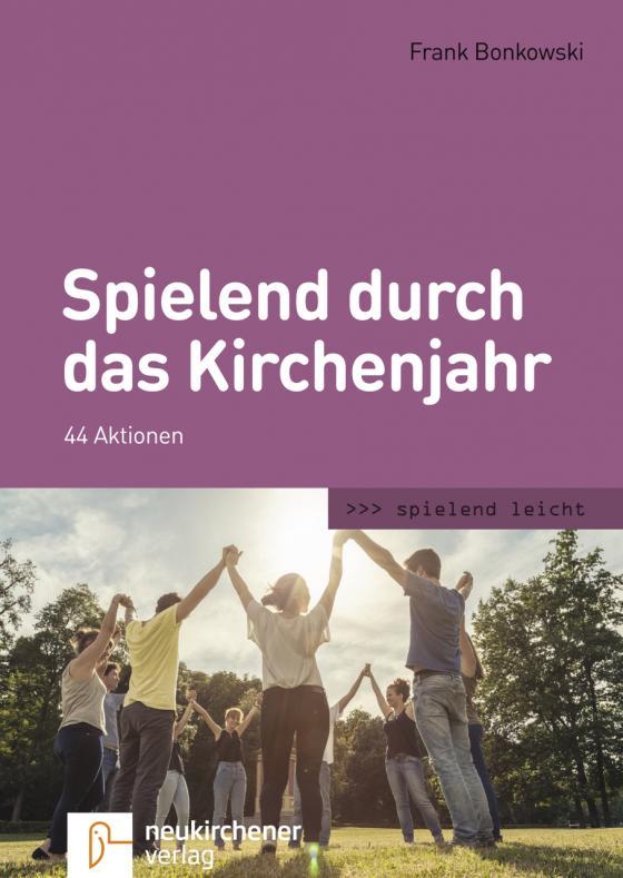 Cover-Bild Spielend durch das Kirchenjahr