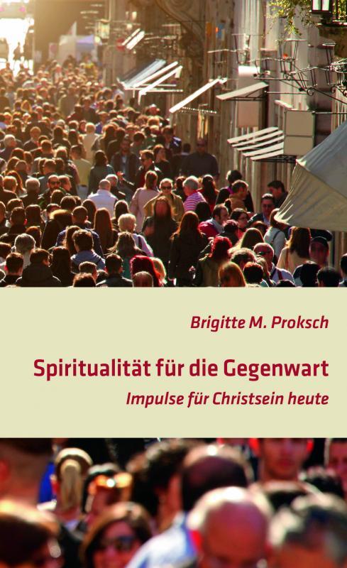 Cover-Bild Spiritualität für die Gegenwart