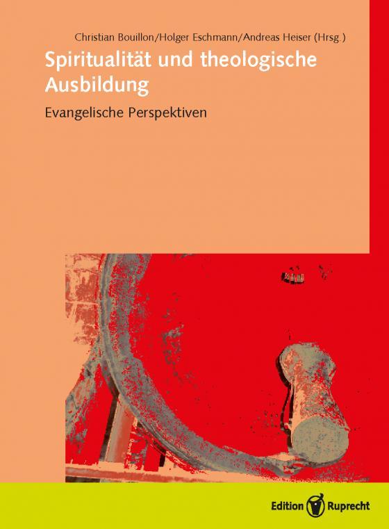 Cover-Bild Spiritualität und theologische Ausbildung