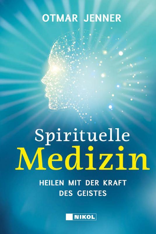 Cover-Bild Spirituelle Medizin