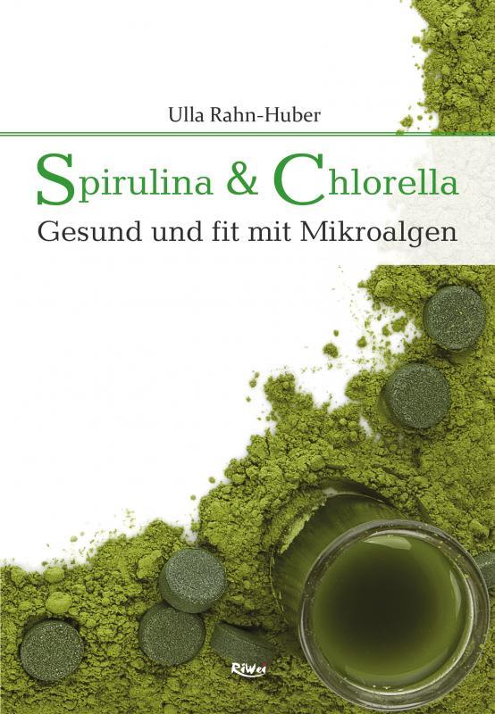 Cover-Bild Spirulina & Chlorella