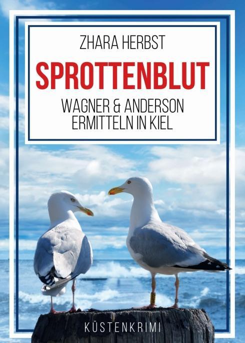 Cover-Bild SPROTTENBLUT – Wagner & Anderson ermitteln in Kiel