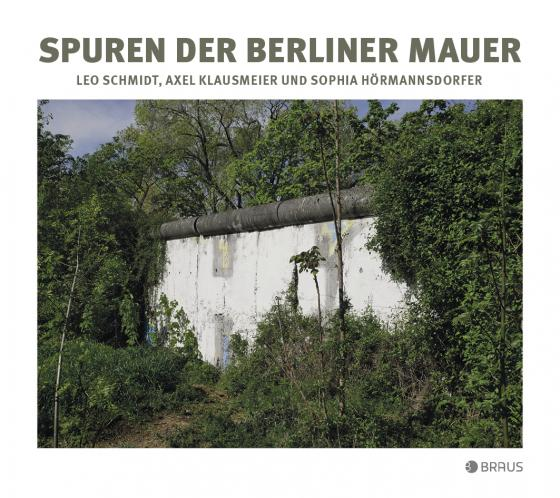 Cover-Bild Spuren der Berliner Mauer