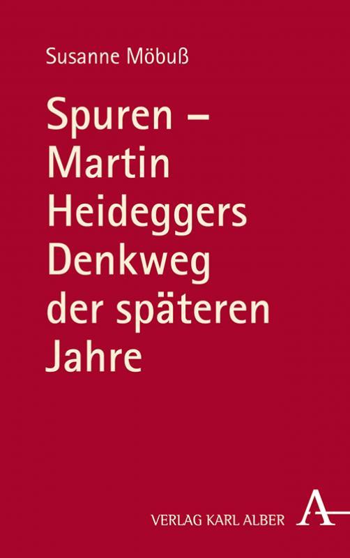 Cover-Bild Spuren - Martin Heideggers Denkweg der späteren Jahre