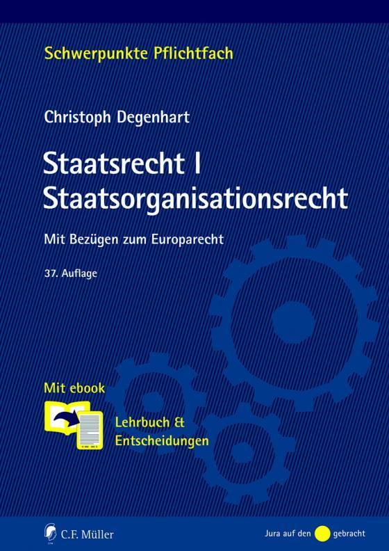 Cover-Bild Staatsrecht I. Staatsorganisationsrecht