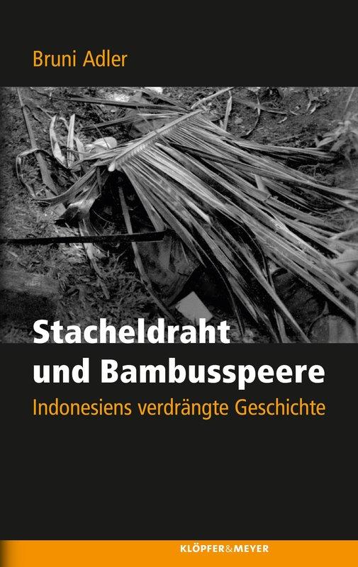 Cover-Bild Stacheldraht und Bambusspeere