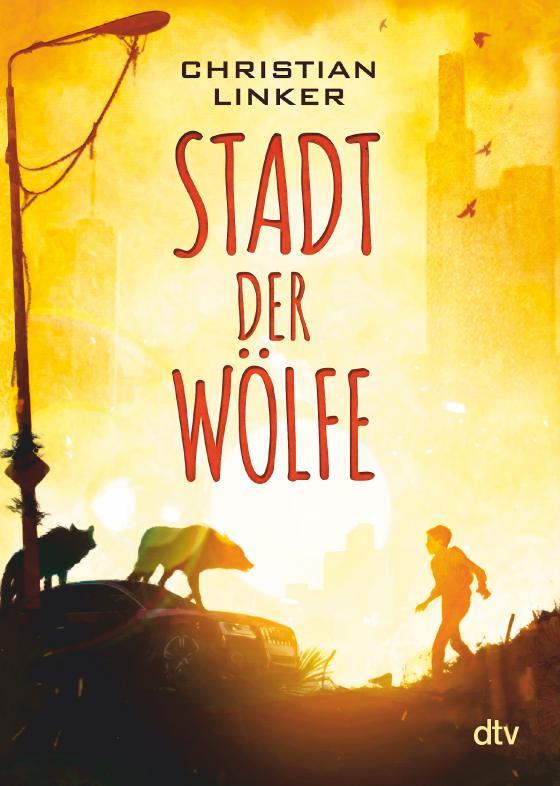 Cover-Bild Stadt der Wölfe