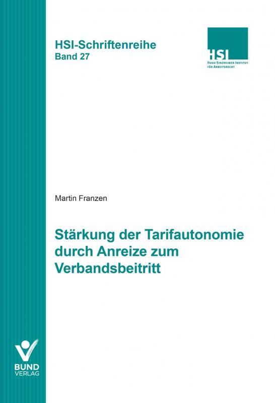 Cover-Bild Stärkung der Tarifautonomie durch Anreize zum Verbandsbeitritt