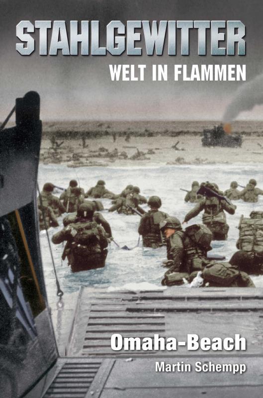 Cover-Bild Stahlgewitter – Welt in Flammen: Omaha-Beach