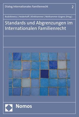 Cover-Bild Standards und Abgrenzungen im internationalen Familienrecht
