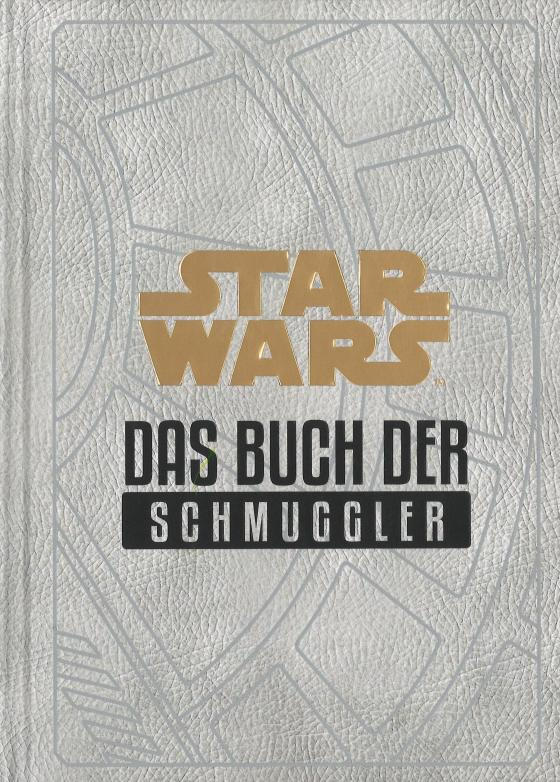 Cover-Bild Star Wars: Das Buch der Schmuggler