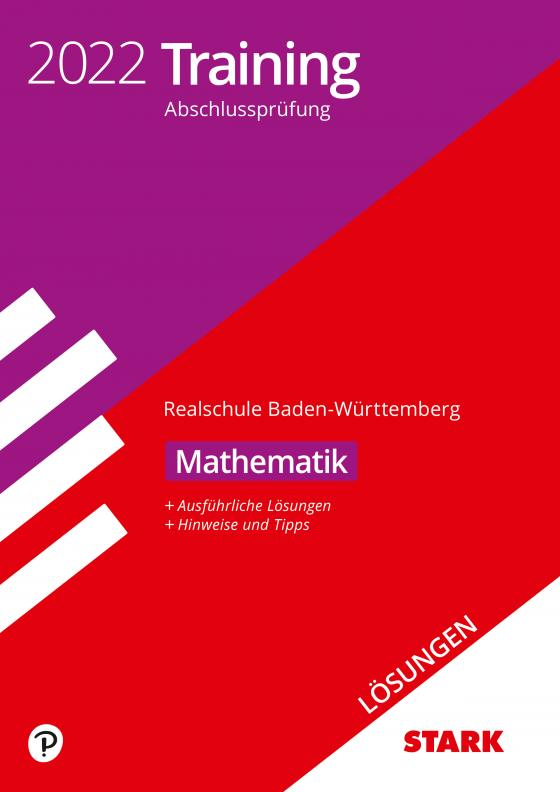 Cover-Bild STARK Lösungen zu Training Abschlussprüfung Realschule 2022 - Mathematik - BaWü