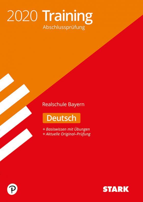 Cover-Bild STARK Training Abschlussprüfung Realschule 2020 - Deutsch - Bayern