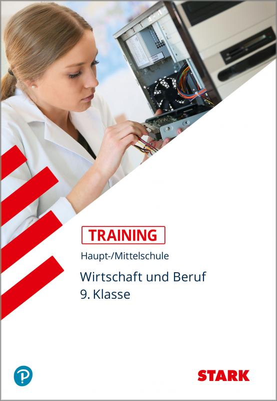Cover-Bild STARK Training Haupt-/Mittelschule - Wirtschaft und Beruf 9. Klasse