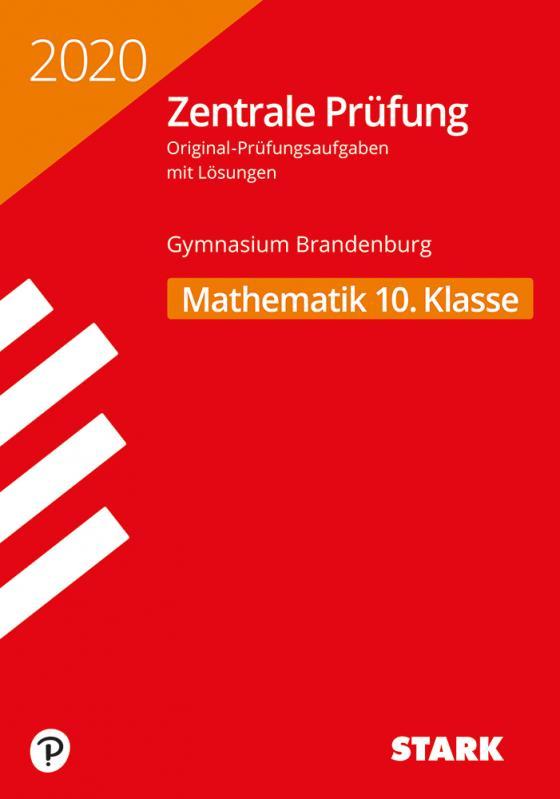 Cover-Bild STARK Zentrale Prüfung 2020 - Mathematik 10. Klasse - Brandenburg