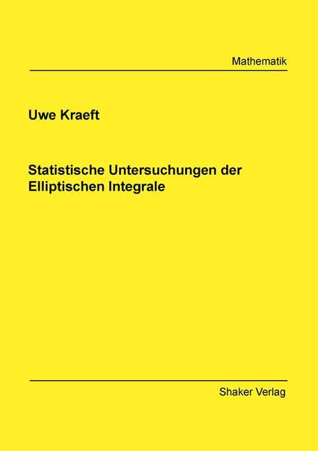 Cover-Bild Statistische Untersuchungen der Elliptischen Integrale