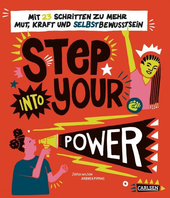 Cover-Bild Step into your power: Mit 23 Schritten zu mehr Mut, Kraft und Selbstbewusstsein