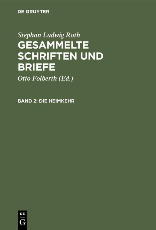 Cover-Bild Stephan Ludwig Roth: Gesammelte Schriften und Briefe / Die Heimkehr
